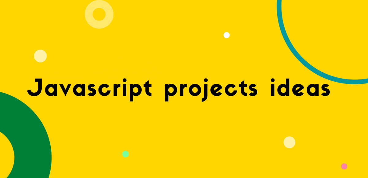 Javascript projects ideas